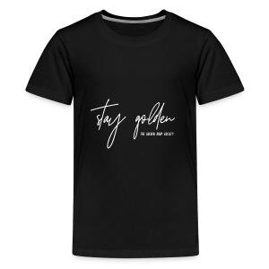Stay Golden White - Kids' Premium T-Shirt