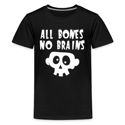 All Bones No Brains Halloween Skull Design - Kids' Premium T-Shirt