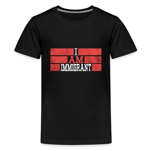 Im an immigrant - Kids' Premium T-Shirt