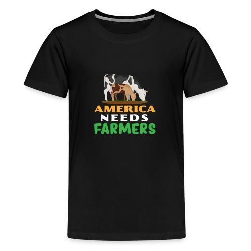 America Needs Farmers - Kids' Premium T-Shirt