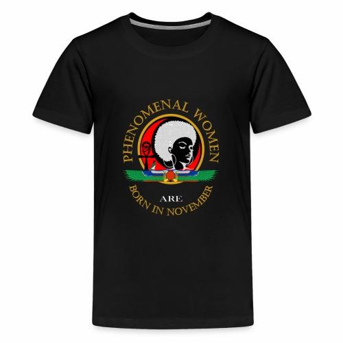 Phenomenal Woman November Birthday T-Shirt - Kids' Premium T-Shirt