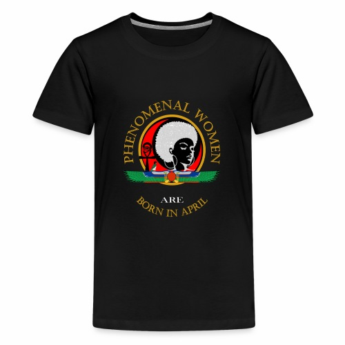 Phenomenal Woman April Birthday T-Shirt - Kids' Premium T-Shirt