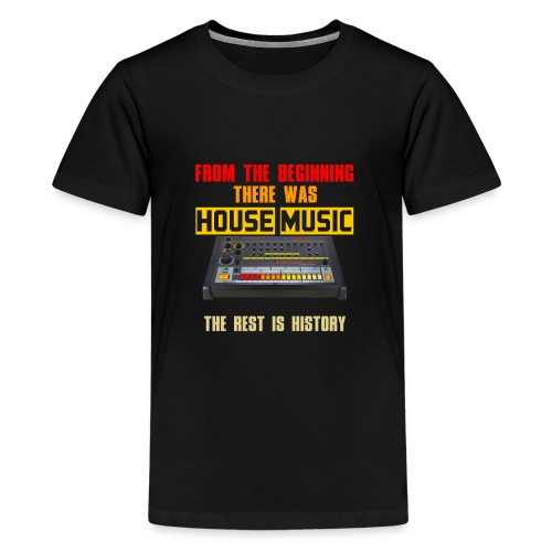 From the beginning there was house music - Kids' Premium T-Shirt