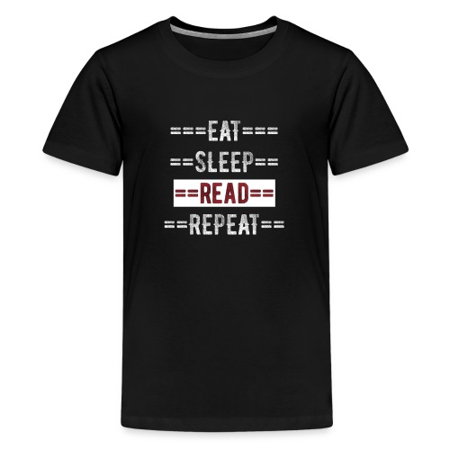 Eat Sleep Read Repeat Gift for Readers - Kids' Premium T-Shirt