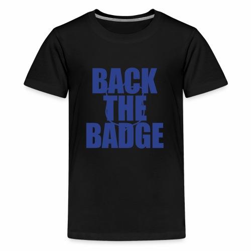 BackTheBadge - Kids' Premium T-Shirt
