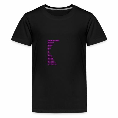 Homework, How about no - Kids' Premium T-Shirt