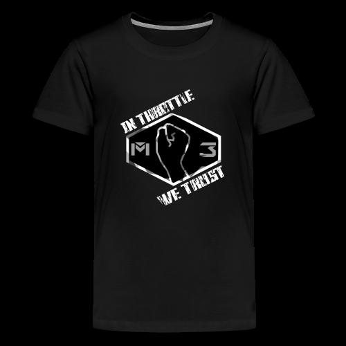 IN THROTTLE WE TRUST - Kids' Premium T-Shirt