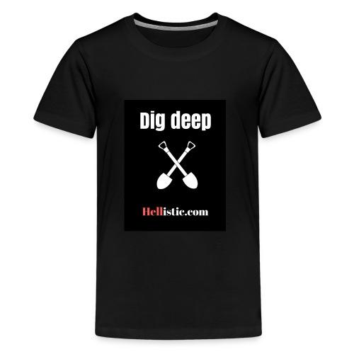 Dig Deep two shovels - Kids' Premium T-Shirt