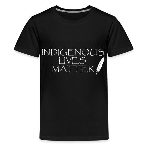 Indigenous Lives Matter - Kids' Premium T-Shirt