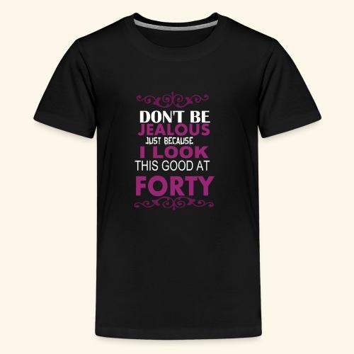 LOOK GOOD AT 40 - Kids' Premium T-Shirt