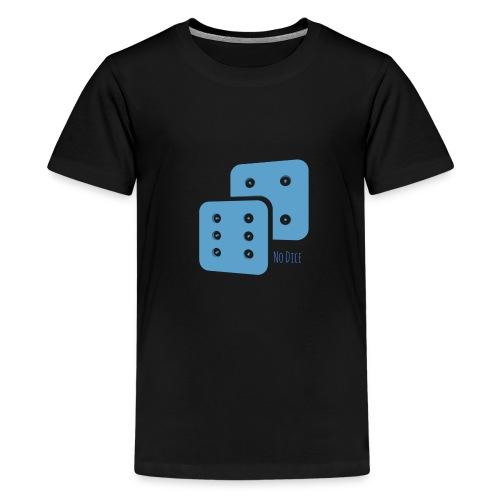 No Dice - Kids' Premium T-Shirt
