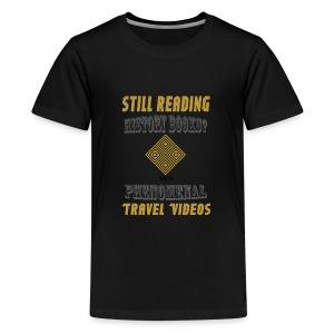 Phenomenal Travel Videos - Praveen Mohan - Kids' Premium T-Shirt