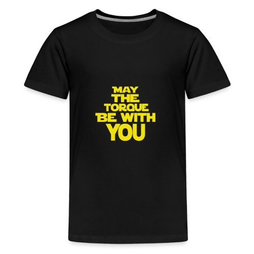 May The Torque Be With You - Kids' Premium T-Shirt