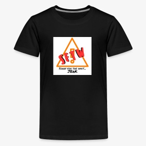 'Sorry For the Wait' - Kids' Premium T-Shirt