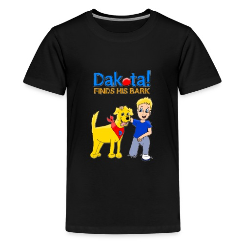 Dakota! Finds His Bark Toddler and Babies - Kids' Premium T-Shirt
