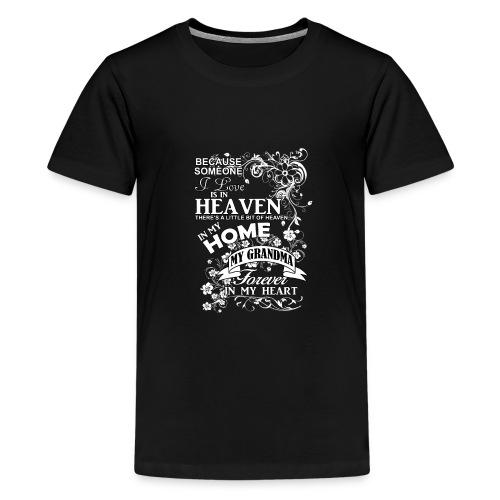 grandma heaven in my home - Kids' Premium T-Shirt