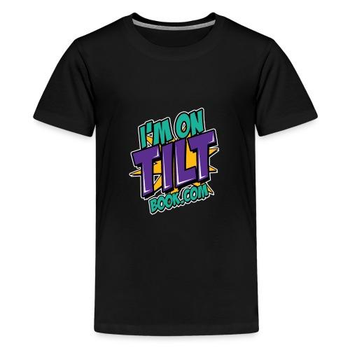 I am on TILT tricko - Kids' Premium T-Shirt