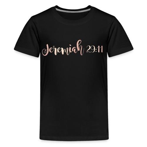 Jeremiah 29:11 - Kids' Premium T-Shirt