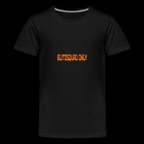 Blitzsquad Only Series - Kids' Premium T-Shirt