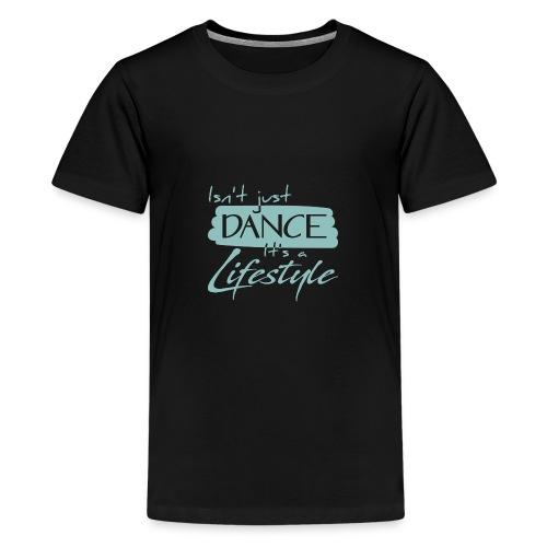 Dancer Lifestyle - Kids' Premium T-Shirt