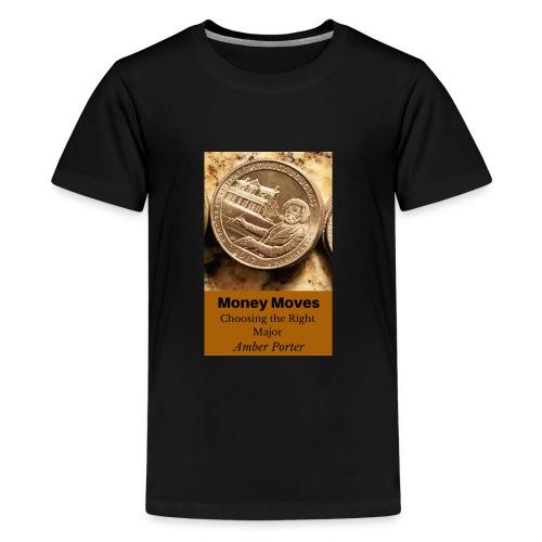 Money Moves 3 - Kids' Premium T-Shirt