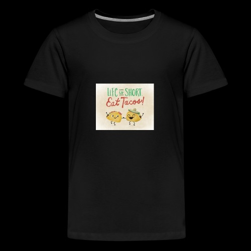 Life is Short Eat Tacos - Kids' Premium T-Shirt