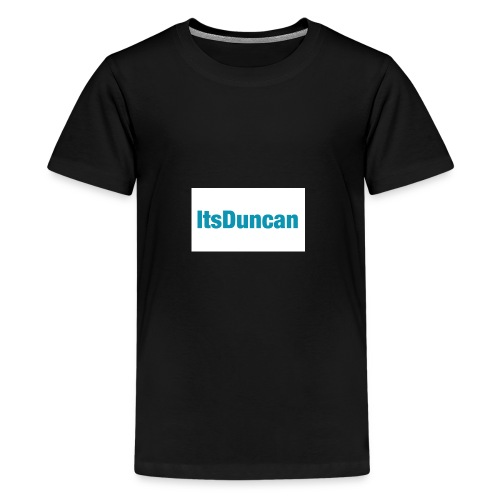 Its Duncan - Kids' Premium T-Shirt