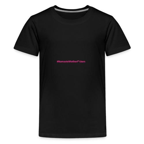 #NamasteMotherF*ckers - Kids' Premium T-Shirt