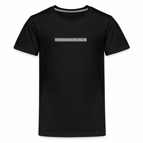 Think Positive! - Kids' Premium T-Shirt