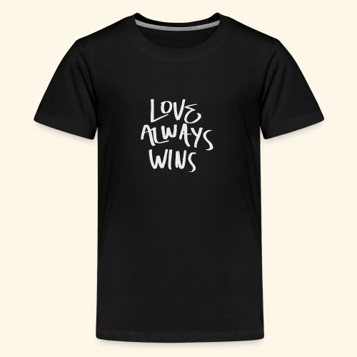 Love Always Wins Swagg - Kids' Premium T-Shirt