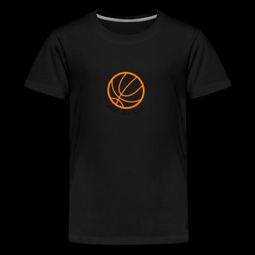 Basket Ball Is life Logo - Kids' Premium T-Shirt
