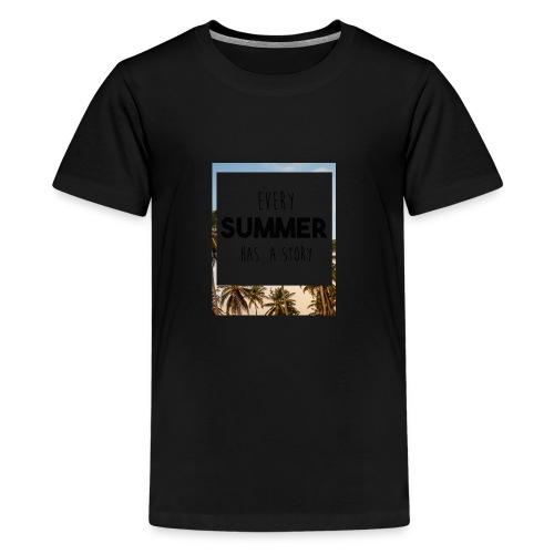 Every Summer has a story - Kids' Premium T-Shirt