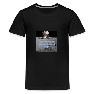 Does this Spacesuit make my butt look big? - Kids' Premium T-Shirt
