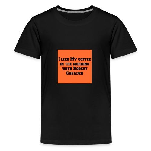 coffee with robert cheader - Kids' Premium T-Shirt