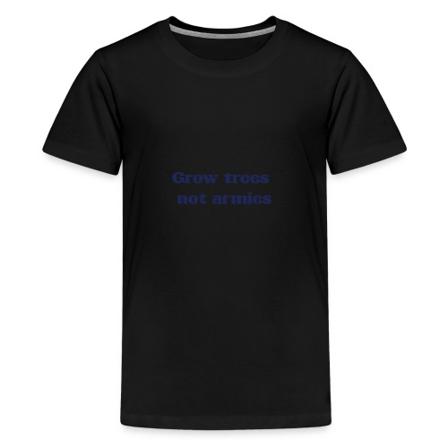Grow trees - Kids' Premium T-Shirt