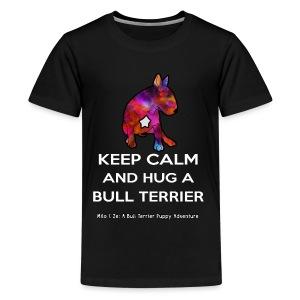 Bull Terrier: Keep Calm and hug a Bully Terrier - Kids' Premium T-Shirt