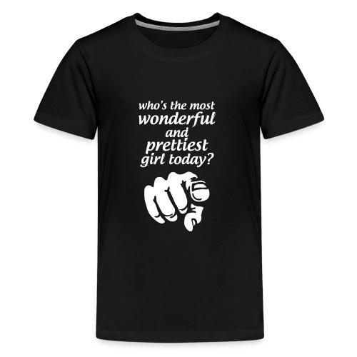 Prettiest Girl - Kids' Premium T-Shirt