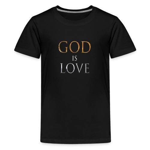 God Is Love - Kids' Premium T-Shirt