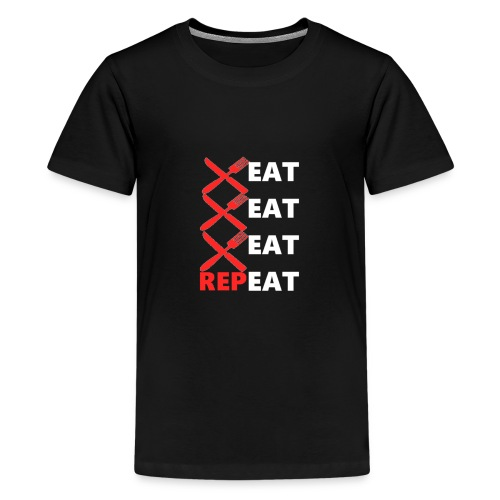 Eat, Eat, Eat, RepEAT - Kids' Premium T-Shirt
