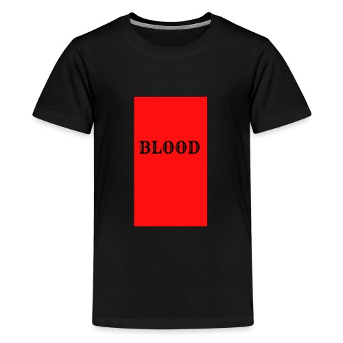 BLOOD - Kids' Premium T-Shirt