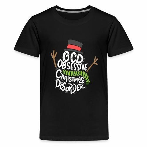 CHRISTMAS - OCD Obsessive Christmas Disorder - Kids' Premium T-Shirt