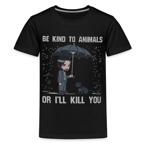 Be kind to animals or I'll kill you halloween - Kids' Premium T-Shirt