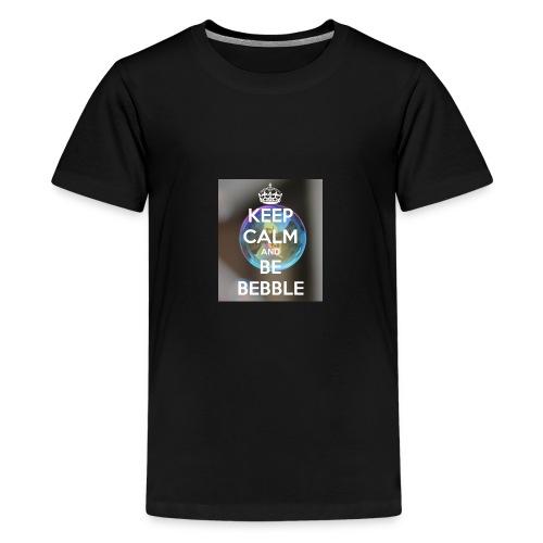 Keep Calm And Be Bebble - Kids' Premium T-Shirt