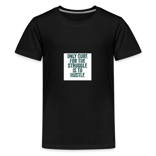 Huslte or Struggle - Kids' Premium T-Shirt