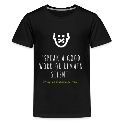 Speak a good Word - Kids' Premium T-Shirt
