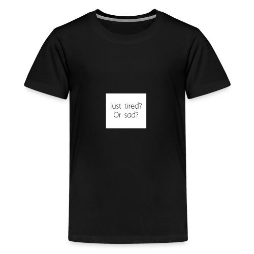 Sad or tired - Kids' Premium T-Shirt