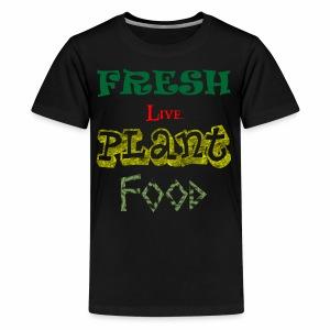 Fresh Live Plant Food - Kids' Premium T-Shirt