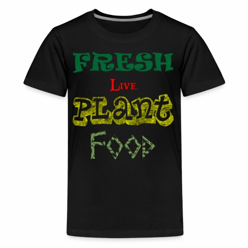 Fresh Live Plant Food - Kids' Premium T-Shirt