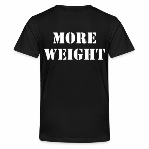 """""""More weight"""" Quote by Giles Corey in 1692. - Kids' Premium T-Shirt"""