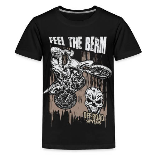 Motocross Feel The Berm - Kids' Premium T-Shirt